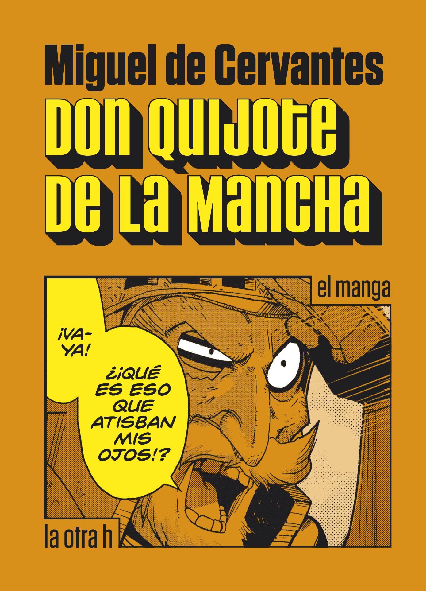 Don Quijote de La Mancha. Clásicos manga.