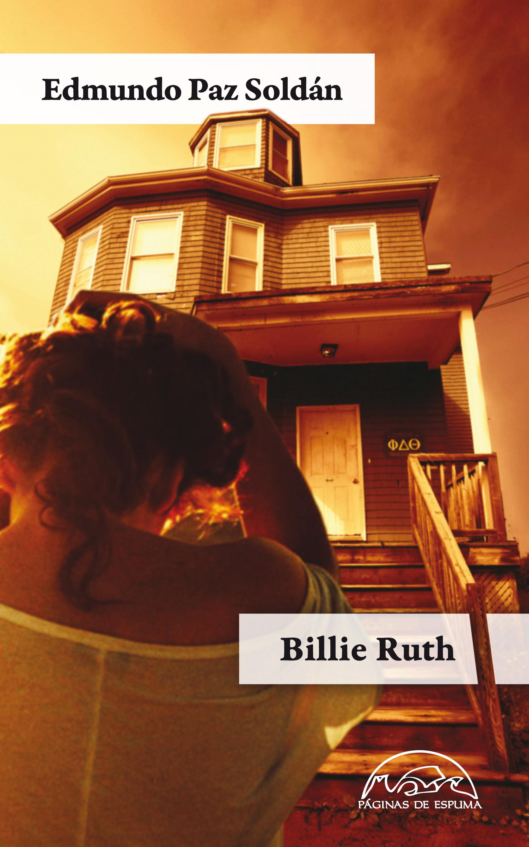 Billie Ruth. Edmundo Paz Soldán