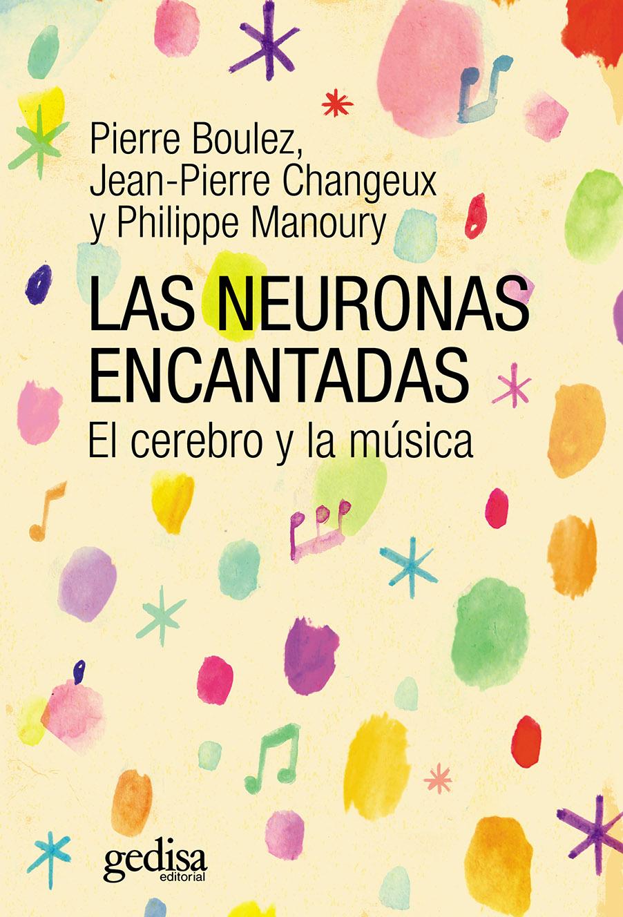 Las neuronas encantadas: el cerebro y la música.