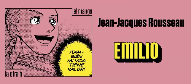 Emilio, Jean Jacques Rousseau en Manga Clásicos.