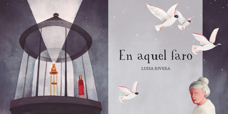 EN AQUEL FARO de Luisa Rivera - Making off