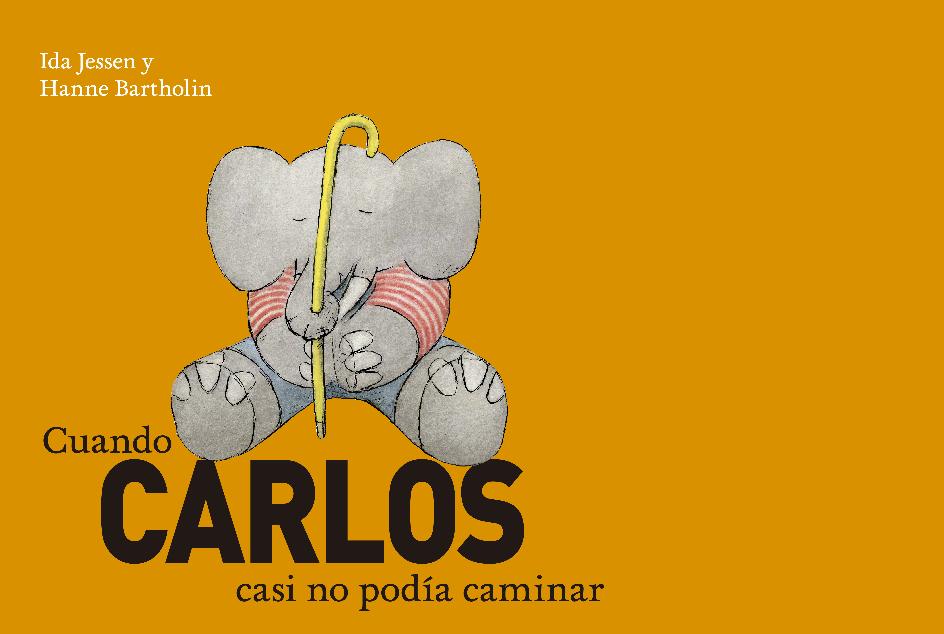CUANDO CARLOS CASI NO PODÍA CAMINAR