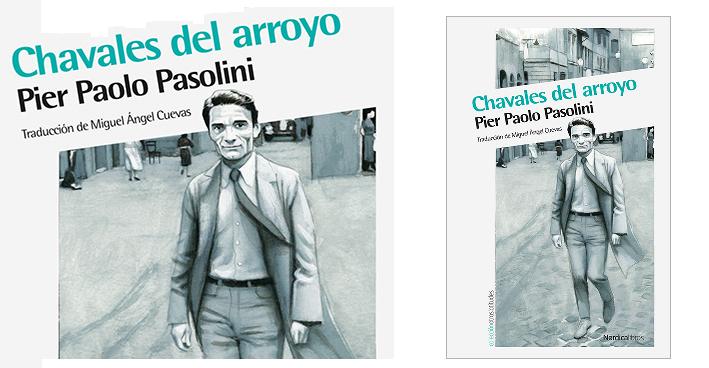 Chavales del arroyo, Pier Paolo Pasolini