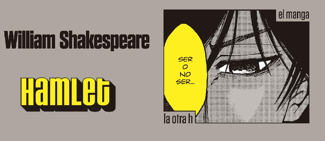 Hamlet, el clásico de Shakespeare en Manga