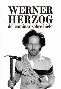 Del caminar sobre hielo. Werner Herzog