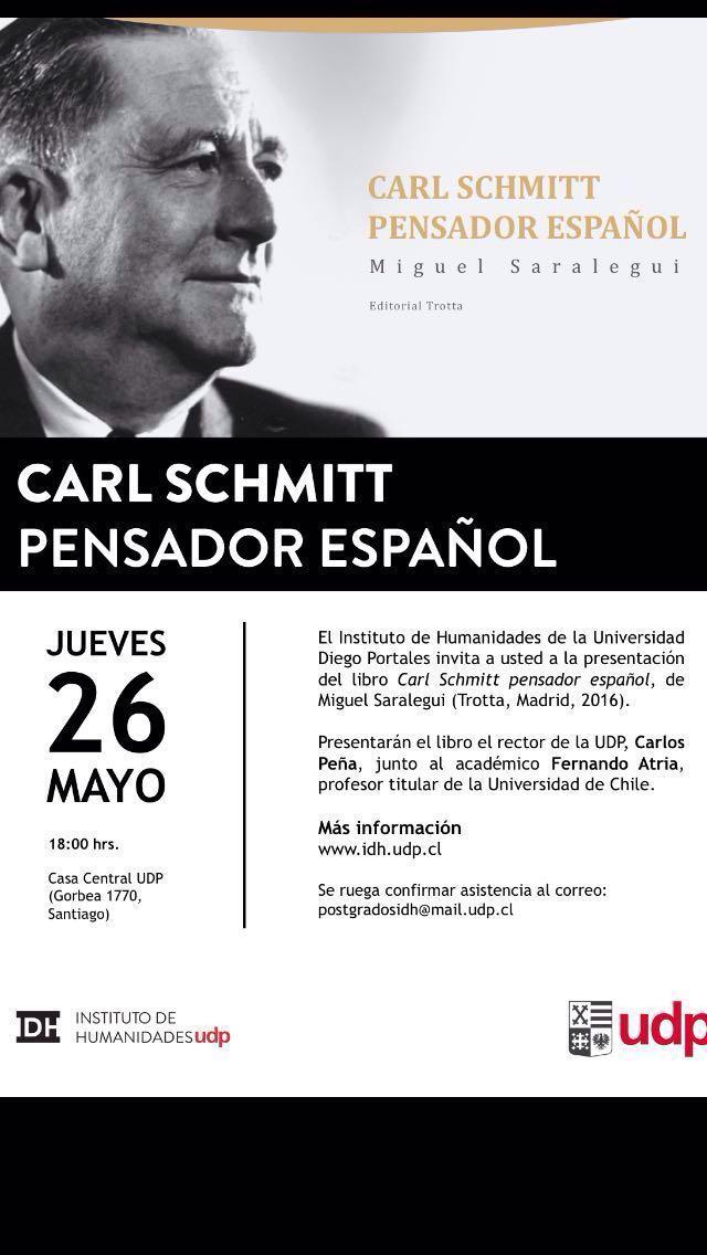 Presentación libro : Carl Schmitt pensador español.