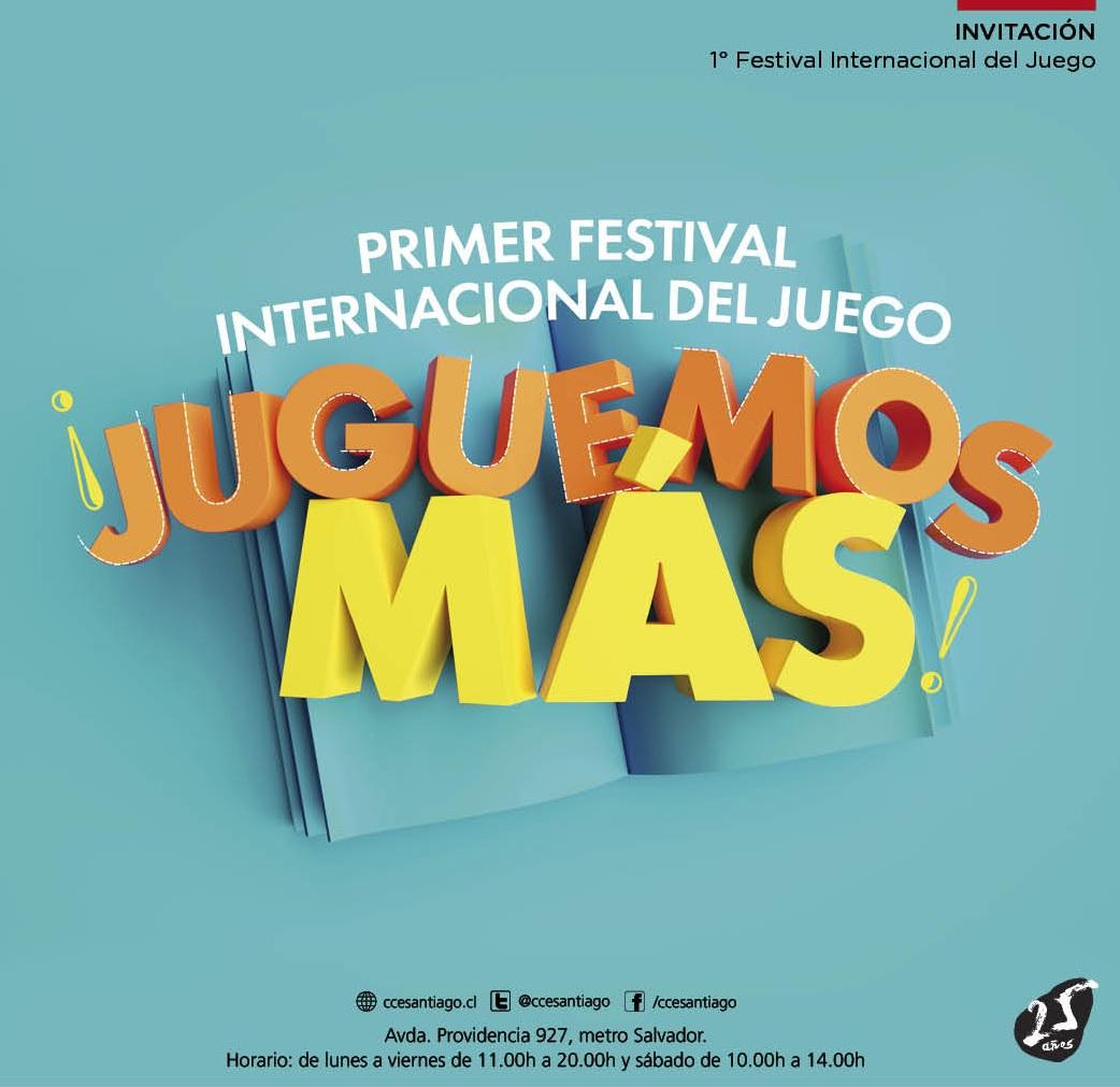 Primer Festival Internacional del Juego: Juguemos Más