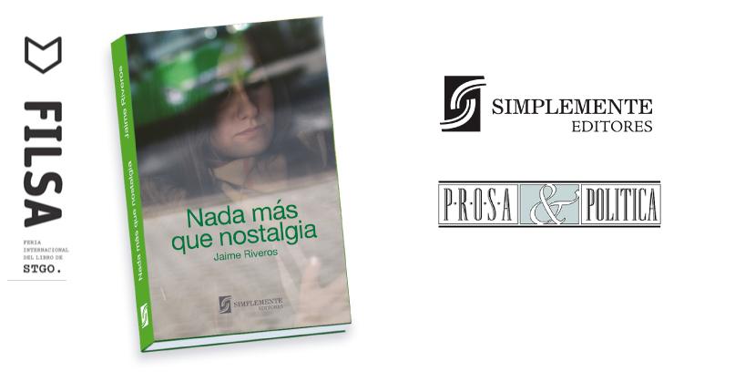 """Simplemente Editores presenta """"Nada más que nostalgia"""""""