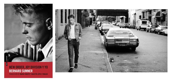 New Order, Joy Division y Yo. Bernard Sumner