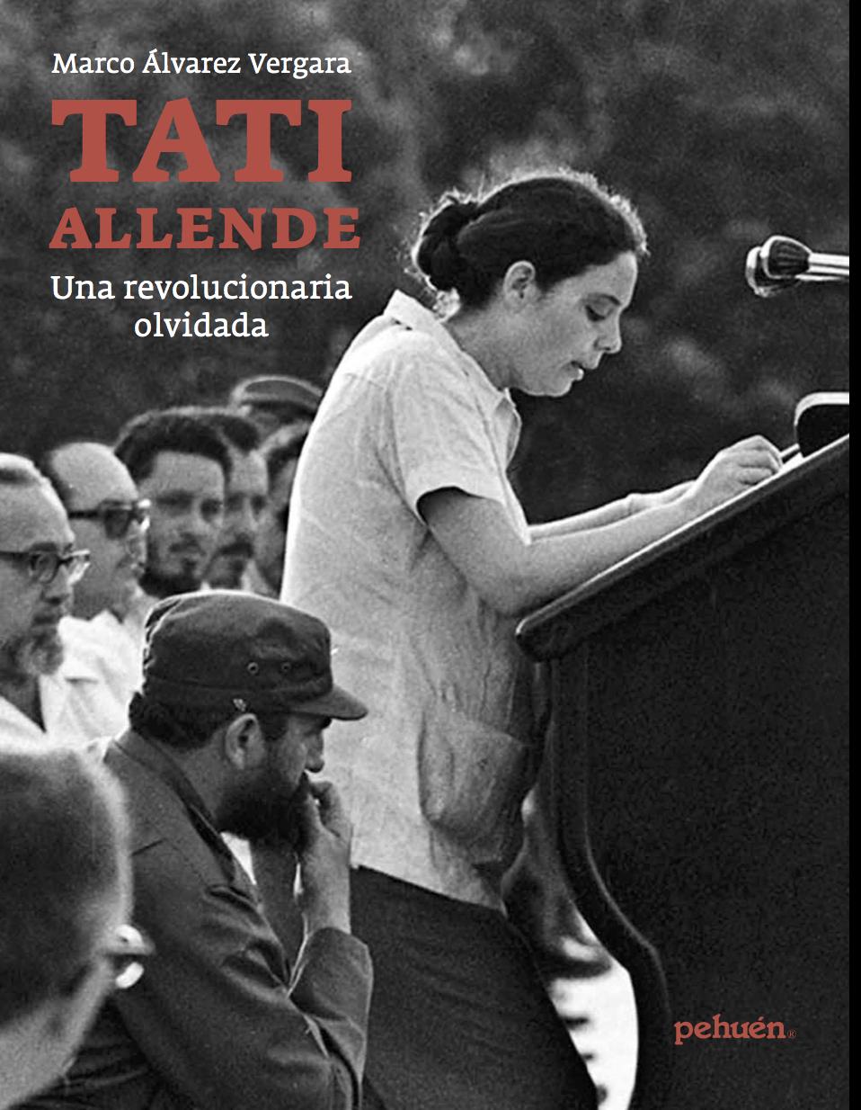 Presentación Libro: Tati Allende, Una revolucionaria olvidada
