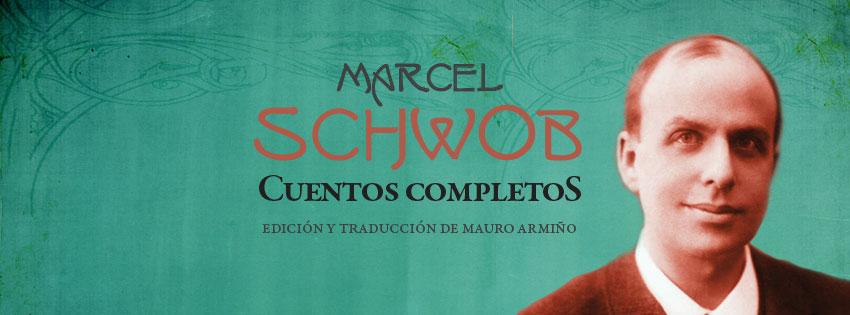 Cuentos Completos. Marcel Schwob