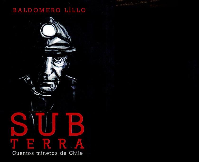Subterra,cuentos mineros: un libro vigente.