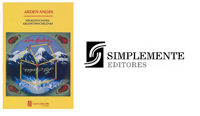 Arden Andes, microficciones argentino-chilenas