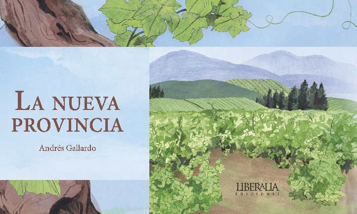 Entender eso de la Patria: La nueva provincia de Andrés Gallardo.
