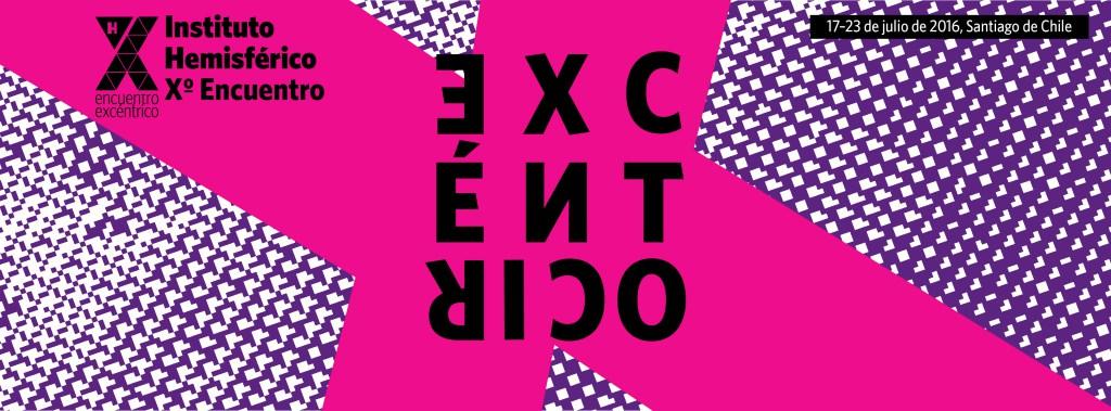 """Encuentro eX-céntrico: Disidencia, soberanías, performance"""""""